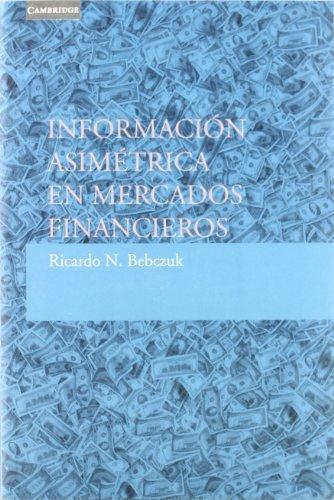 9788483231234: Información asimétrica en mercados financieros (Economía)