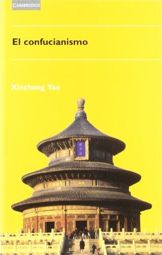 El confucianismo (Spanish Edition): Yao, Xinzhong