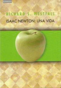 9788483231739: Isaac Newton: una vida. (Ciencia)