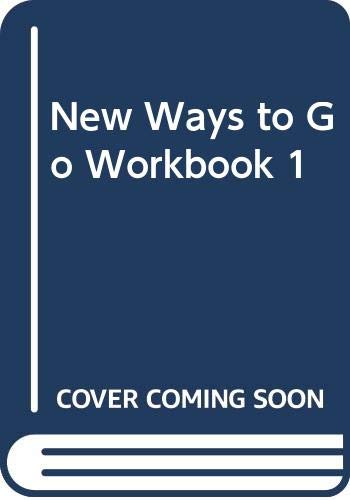 New Ways to Go Workbook 1 (Spanish Edition) (9788483232613) by Penny Ur; Mark Hancock; Ramon Ribé