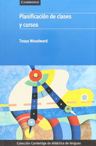 9788483233023: Planificación de clases y cursos (Cambridge de didactica de lenguas) (Spanish Edition)