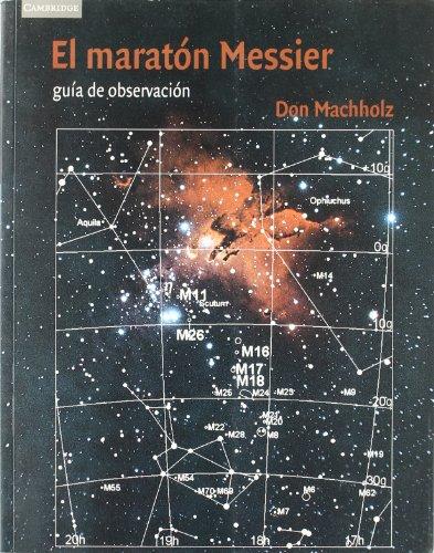 9788483233481: El maratón Messier (Astronomía)