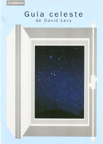 Guía del cielo nocturno (Spanish Edition) (8483233509) by David H. Levy