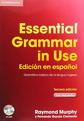 Essential Grammar in Use Spanish Edition with Answers and CD-ROM (8483234696) by Raymond Murphy; Fernando García Clemente