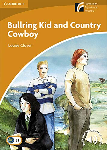 Bullring Kid and Country Cowboy Level 4: Louise Clover