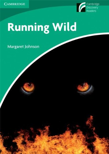 9788483235003: Running Wild Level 3 Lower-intermediate American English (Cambridge Discovery Readers)