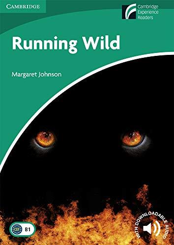 9788483235010: Running Wild. Level 3 Lower Intermediate. B1. Cambridge Experience Readers. (Cambridge Discovery Readers)