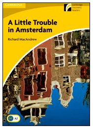9788483235188: A Little Trouble in Amsterdam Level 2 Elementary/Lower-intermediate American English (Cambridge Discovery Readers)