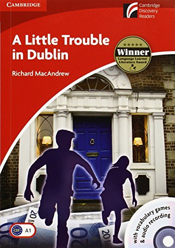 9788483235522: CDR1: A Little Trouble in Dublin Level 1 Beginner/Elementary with CD-ROM/Audio CD (Cambridge Discovery Readers)