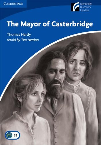 9788483235584: The Mayor of Casterbridge Level 5 Upper-intermediate American English (Cambridge Discovery Readers)