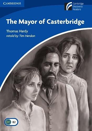 The Mayor of Casterbridge Level 5 Upper-intermediate: Hardy, Thomas