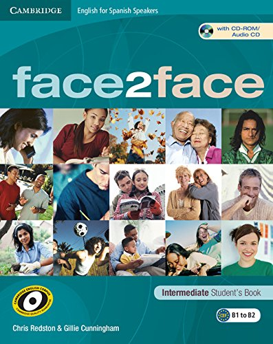 Face2face for Spanish Speakers Intermediate Student's Book with CD-ROM/audio CD (8483235986) by Redston, Chris; Cunningham, Gillie