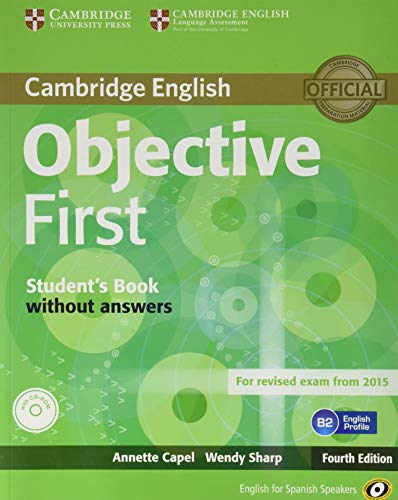 9788483236673: Objective First for Spanish Speakers Self-Study Pack (Student's Book with Answers, 100 Writing Tips, Class CDs (2)) 4th Edition