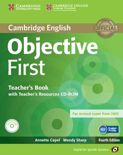 9788483236864: Objective First for Spanish Speakers Teacher's Book with Teacher's Resources CD-ROM 4th Edition