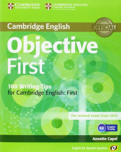 9788483236918: Objective First for Spanish Speakers Student's Book with Answers with CD-ROM with 100 Writing Tips 4th Edition
