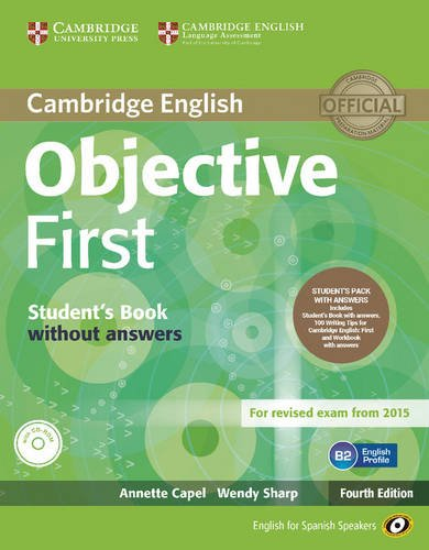 9788483236994: Objective First for Spanish Speakers Student's Pack with Answers (Student's Book with CD-ROM 100 Writing Tips, Workbook with Audio CD) 4th Edition