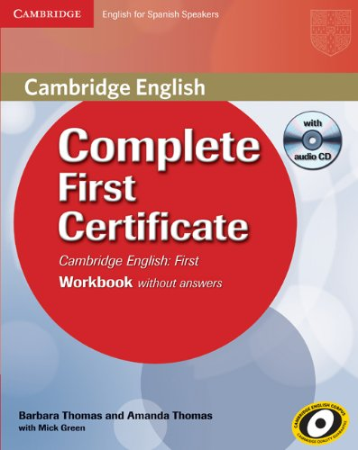 9788483237311: Complete First Certificate for Spanish Speakers Workbook without Answers with Audio CD