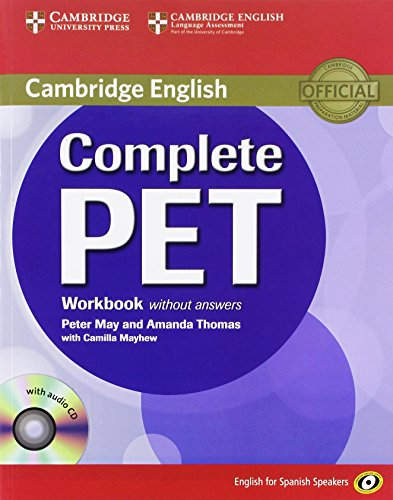 Complete PET for Spanish Speakers Workbook without: Peter May