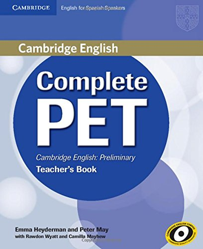 9788483237465: Complete PET for Spanish Speakers Teacher's Book