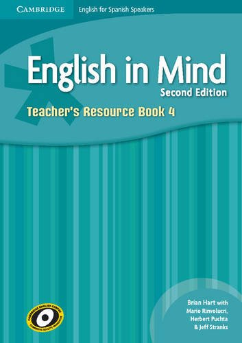 English in Mind for Spanish Speakers Level 4 Teacher's Resource Book with Class Audio CDs (4) (8483238039) by Hart, Brian