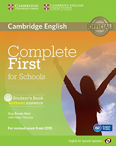 9788483239933: Complete First for Schools for Spanish Speakers Student's Book without Answers with CD-ROM