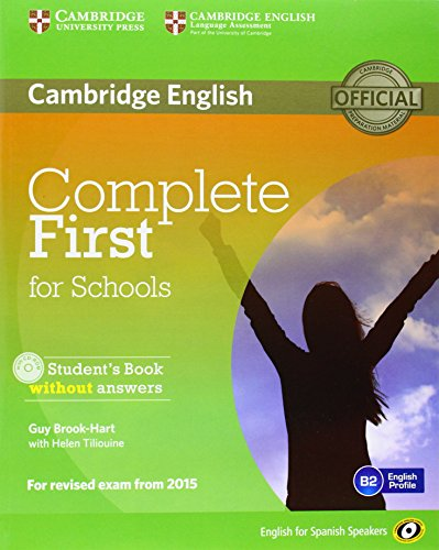 9788483239988: Complete First for Schools for Spanish Speakers Student's Pack without Answers (Student's Book with CD-ROM, Workbook with Audio CD)