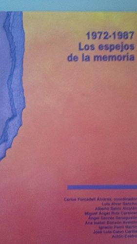 9788483240106: Los espejos de la memoria: andalan1972-1987