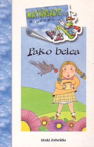 9788483251218: Pako Belea (Batua) (Matxinsalto Bilduma)