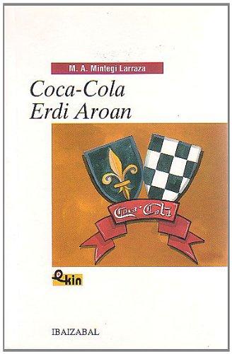 9788483252345: Coca-Cola Erdi Aroan (EKIN)