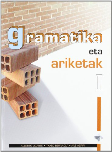 9788483257029: GRAMATIKA ETA ARIKETAK I