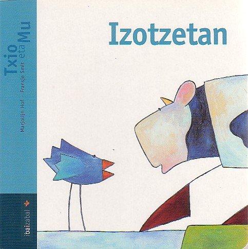 9788483257197: Txio eta Mu: Izotzetan - Lotan