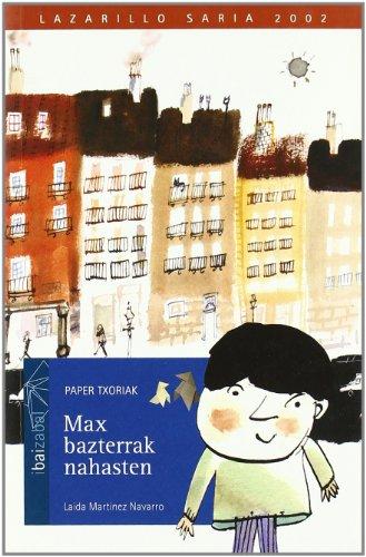 9788483257203: Max bazterrak nahasten (Paper Txoriak, Sail URDINA)
