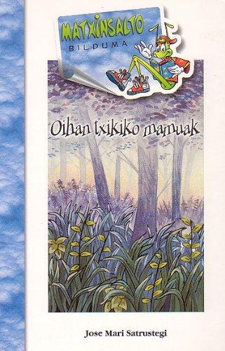 9788483257289: Oihan Txikiko Mamuak -Bat (Matxinsalto Bilduma)