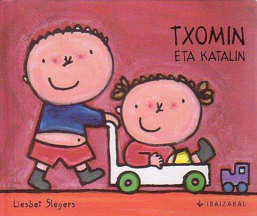 9788483258682: Txomin Eta Katalin