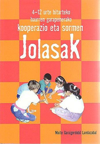 9788483258729: Kooperazio eta sormen Jolasak: 4-12 urte bitarteko haurren garapenerako (Ikas-Irakats)