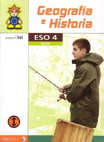 9788483259092: Geograf¡a e Historia Guía -ESO 4- (i.bai)