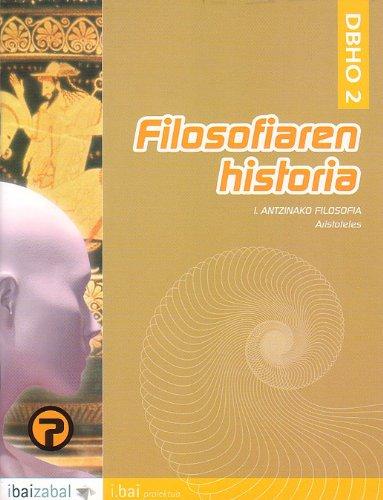 9788483259139: Filosofiaren Historia: Aristoteles -DBHO 2-: I. Antzinako Filosofia (i.bai)