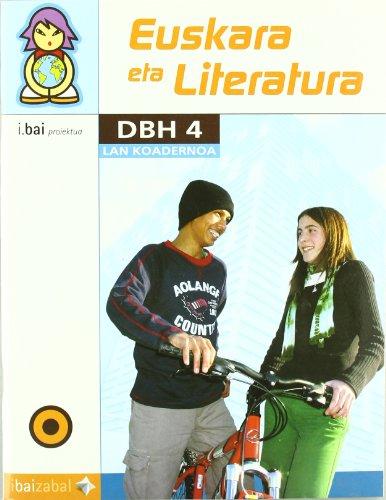 9788483259184: Euskara eta Literatura -DBH 4- Lan Koadernoa: I.Bai proiektua