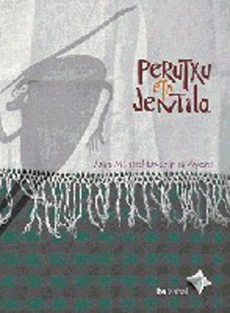 9788483259337: Perutxu Eta Jentila (Euskera Bizitik Bilduma)