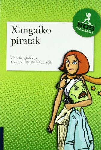 9788483259719: Xangaiko Piratak (Sos Printzesa Bilduma)