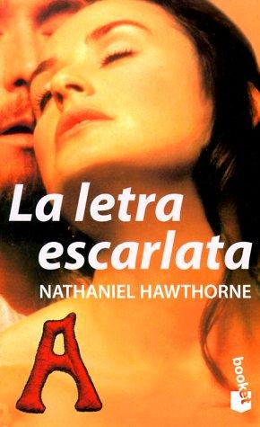 La Letra Escarlata (Spanish Edition)
