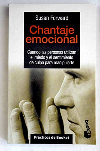 9788483270288: Chantaje emocional (booket)