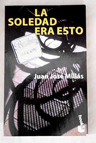 9788483280027: La Soledad era esto: La Line (Espagnol)