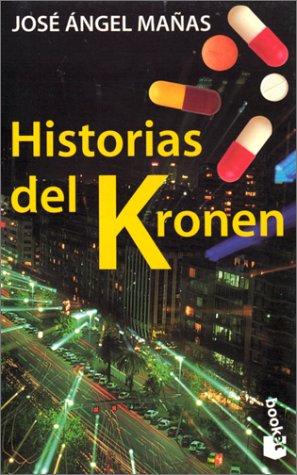 9788483280072: Historias Del Kronen