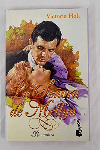 LA Senora De Mellyn/Mistress of Mellyn (Spanish Edition) (9788483280270) by Victoria Holt
