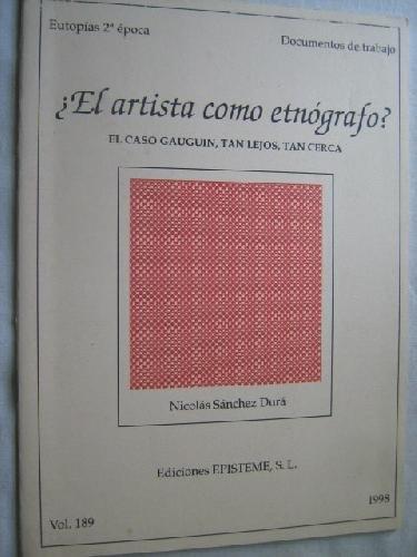 """9788483290033: Â¿EL ARTISTA COMO ETNÃ""""GRAFO? EL CASO GAUGUIN, TAN LEJOS, TAN CERCA"""