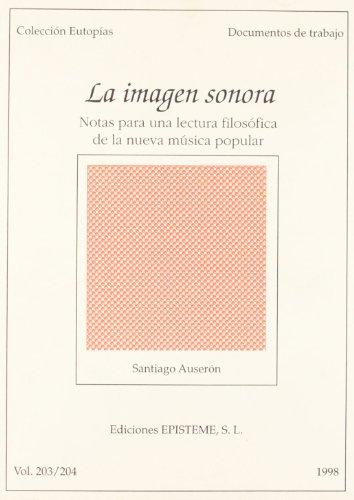 9788483290095: IMAGEN SONORA NOTAS PARA UNA LECTURA FILOSOFICA MUSICA POP.