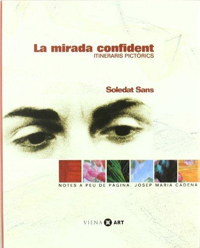 9788483300701: La mirada confident (Viena-Art)