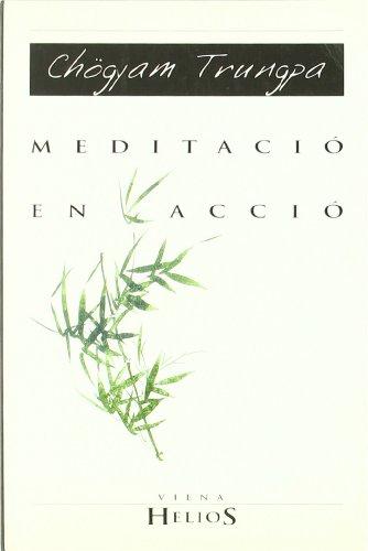 9788483301487: Meditació en acció (Helios)