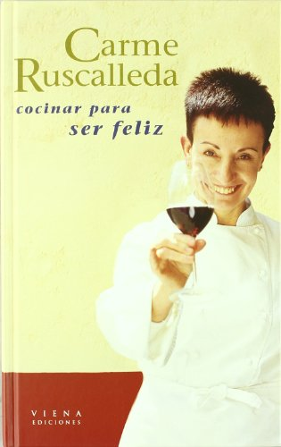 9788483301548: Cocinar Para Ser Feliz (Milhojas)